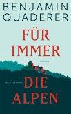Für immer die Alpen (eBook, ePUB)