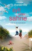 Sylt oder Sahne (eBook, ePUB)
