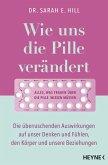 Wie uns die Pille verändert (eBook, ePUB)