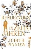 Rendezvous in zehn Jahren (eBook, ePUB)
