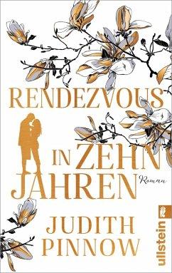 Rendezvous in zehn Jahren (eBook, ePUB) - Pinnow, Judith