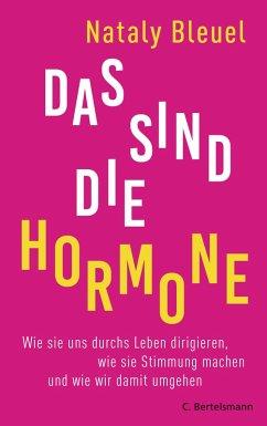 Das sind die Hormone (eBook, ePUB) - Bleuel, Nataly