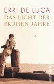 Das Licht der frühen Jahre (eBook, ePUB)