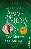 Anne Boleyn / Tudor-Königinnen Bd.2 (eBook, ePUB)