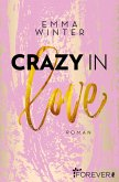 Crazy in Love / Weston High Bd.1 (eBook, ePUB)