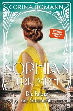 Die Farben der Schönheit - Sophias Triumph / Sophia Bd.3 (eBook, ePUB) - Bomann, Corina