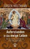Auferstanden in das ewige Leben (eBook, ePUB)