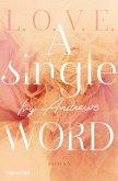 A single word / L.O.V.E. Bd.2 (eBook, ePUB)