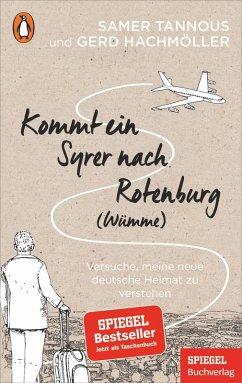 Kommt ein Syrer nach Rotenburg (Wümme) (eBook, ePUB) - Tannous, Samer; Hachmöller, Gerd