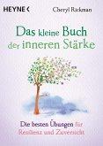 Das kleine Buch der inneren Stärke / Das kleine Buch Bd.13 (eBook, ePUB)