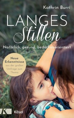 Langes Stillen (eBook, ePUB) - Burri, Kathrin