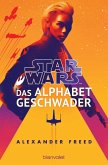 Star Wars(TM) - Das Alphabet-Geschwader (eBook, ePUB)