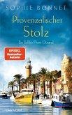 Provenzalischer Stolz / Pierre Durand Bd.7 (eBook, ePUB)