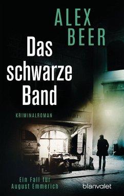 Das schwarze Band / August Emmerich Bd.4 (eBook, ePUB) - Beer, Alex
