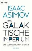 Das galaktische Imperium / Foundation-Zyklus Bd.15 (eBook, ePUB)