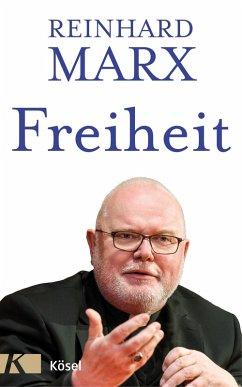 Freiheit (eBook, ePUB) - Marx, Reinhard