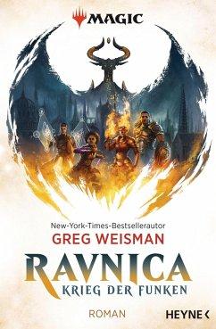 Ravnica / MAGIC(TM): The Gathering - Krieg der Funken Bd.1 (eBook, ePUB) - Weisman, Greg