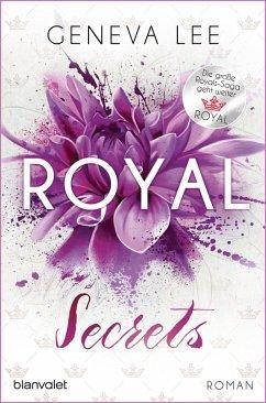 Royal Secrets / Royals Saga Bd.10 (eBook, ePUB) - Lee, Geneva