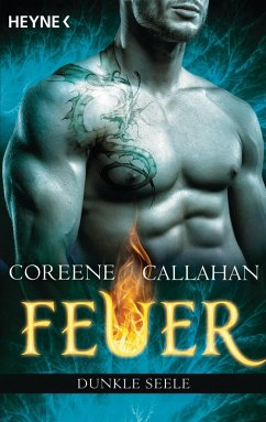 Dunkle Seele / Feuer Bd.8 (eBook, ePUB) - Callahan, Coreene