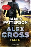 Hate / Alex Cross Bd.24 (eBook, ePUB)