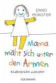 """Mama mäht sich unter den Armen!"" (eBook, ePUB)"