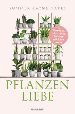 Pflanzenliebe (eBook, ePUB) - Oakes, Summer Rayne