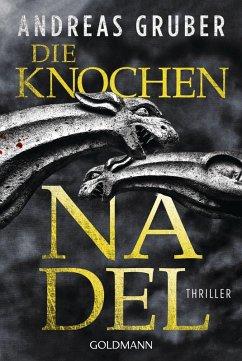 Die Knochennadel / Peter Hogart Bd.3 (eBook, ePUB) - Gruber, Andreas