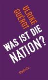 Was ist die Nation? (eBook, ePUB)