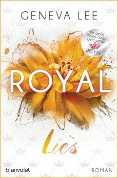 Royal Lies / Royals Saga Bd.9 (eBook, ePUB) - Lee, Geneva