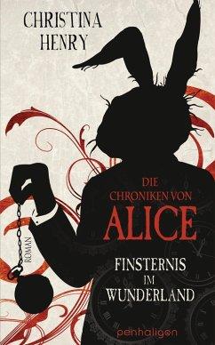 Finsternis im Wunderland / Die Dunklen Chroniken Bd.1