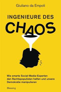 Ingenieure des Chaos (eBook, ePUB) - Empoli, Giuliano da
