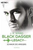 Schwur des Kriegers / Black Dagger Legacy Bd.4 (eBook, ePUB)