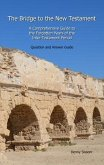 The Bridge to the New Testament: A Comprehensive Guide to the Forgotten Years of the Inter-Testament Period (eBook, ePUB)