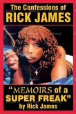 The Confessions of Rick James (eBook, ePUB)