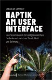 Haptik am User Interface