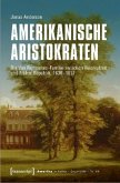 Amerikanische Aristokraten