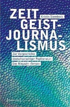 Zeitgeistjournalismus - Steenbock, Kristin