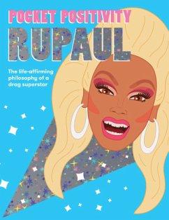 Pocket Positivity: RuPaul - Hardie Grant Books