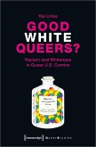 Good White Queers?