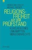 Religionsfreiheit auf dem Prüfstand