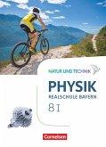 Natur und Technik - Physik Band 8: Wahlpflichtfächergruppe I - Realschule Bayern - Schülerbuch
