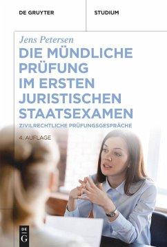Die mündliche Prüfung im ersten juristischen Staatsexamen - Petersen, Jens