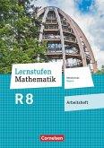 Lernstufen Mathematik 8. Jahrgangsstufe - Mittelschule Bayern - Arbeitsheft mit eingelegten Lösungen
