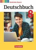 Deutschbuch 8. Jahrgangsstufe - Realschule Bayern - Schülerbuch