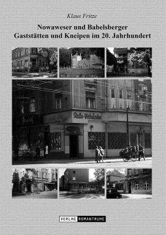 Nowaweser und Babelsberger Gaststätten und Kneipen im 20. Jahrhundert - Fritze, Klaus