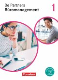 Be Partners - Büromanagement 1. Ausbildungsjahr: Lernfelder 1-4 - Fachkunde