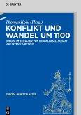 Konflikt und Wandel um 1100