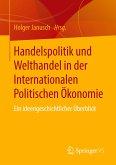 Handelspolitik und Welthandel in der Internationalen Politischen Ökonomie