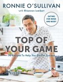 Top of Your Game (eBook, ePUB)