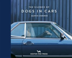 The Silence of Dogs in Cars - Usborne, Martin